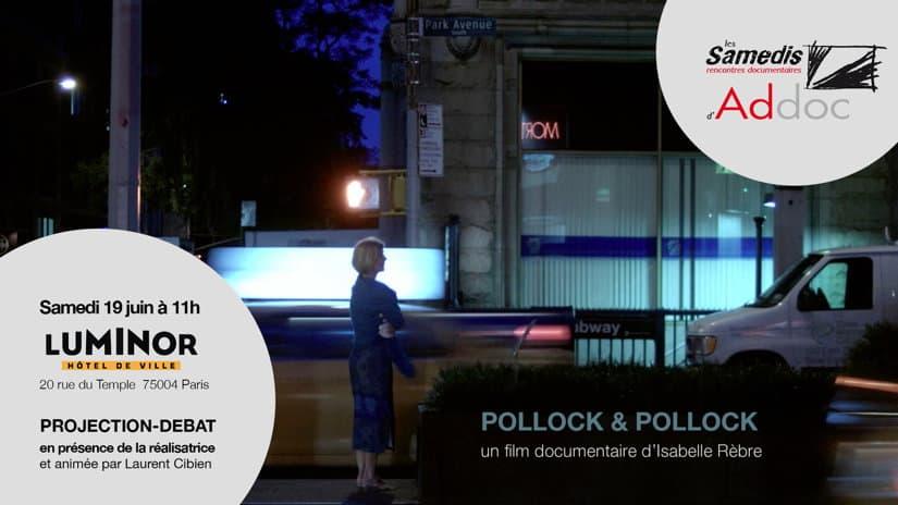 Samedi d'Addoc#29 – Pollock & Pollock, d'Isabelle Rèbre