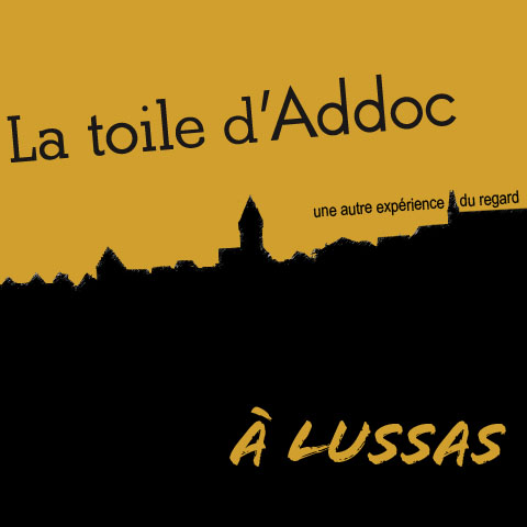 La Toile d'Addoc à Lussas